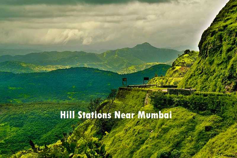 Hill Stations near Mumbai for that Much-needed Break