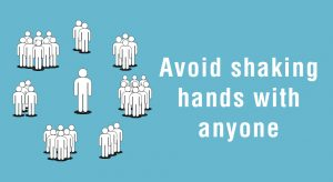 Avoid shaking hands with anyone